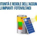 Opportunità e regole dell'accumulo per gli impianti fotovoltaici