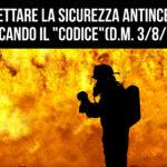 """Progettare la sicurezza antincendio applicando il """"Codice"""" (D.M. 3 agosto 2015)"""